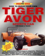 U201cHow To Build Your Own Tiger Avon Sports Car For Road U0026 Tracku201d By Jim  Dudley Is An Interesting Book That Provides Very Good Information On  Constructing ...